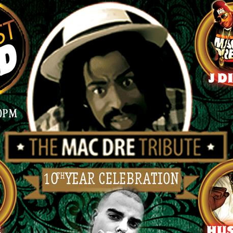 MAC DRE DAY HOSTED BY BERNER!