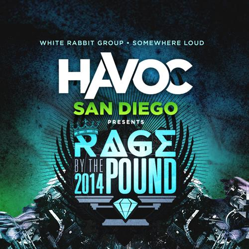 RAGE BY THE POUND AT HAVOC SD