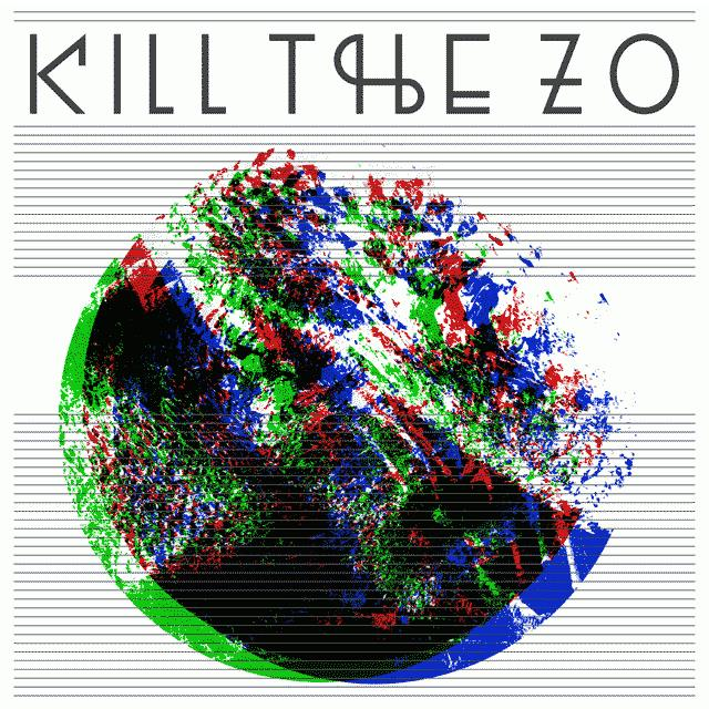KILL THE ZO
