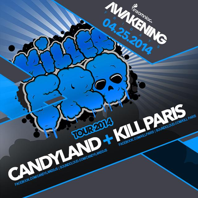 Candyland + Kill Paris