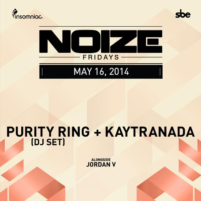 Noize Fridays - Purity Ring