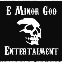 E Minor God Entertainment: Main Image