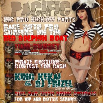 PIRATES OF THE PACIFIC/HIC Pro Kickoff Party: Main Image