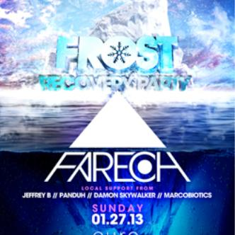 FROST Recover Party w/FAREOH: Main Image