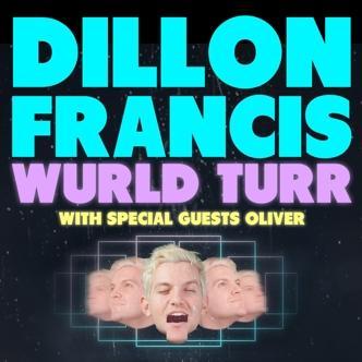 Dillon Francis Wurld Turr: Main Image