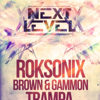 NEXT LEVEL: Roksonix + MORE!: Main Image