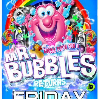 MR BUBBLES RETURNS: Main Image