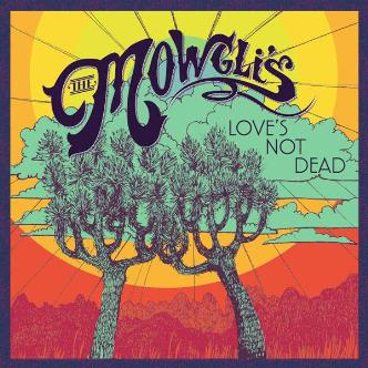 The Mowgli's: Main Image