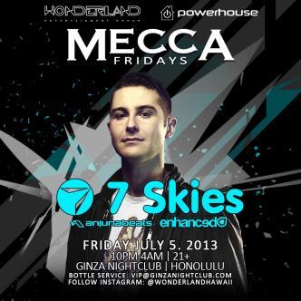 7 Skies- MECCA FRIDAYS: Main Image