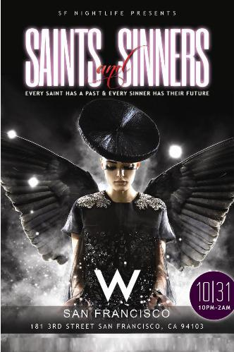 Saints & Sinners at W Hotel SF