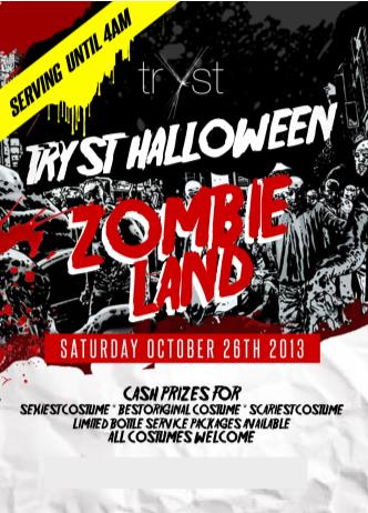 TRYST HALLOWEEN-ZOMBIE LAND
