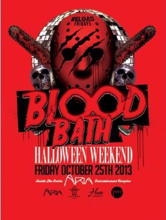 BLOOD BATH AT ARIA FRIDAY