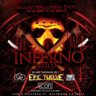 Inferno at Icon w/Epic Twelve