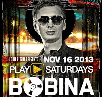 Play ► Saturdays: Bobina: Main Image