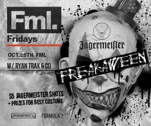 FREAKAWEEN x FML FRIDAYS