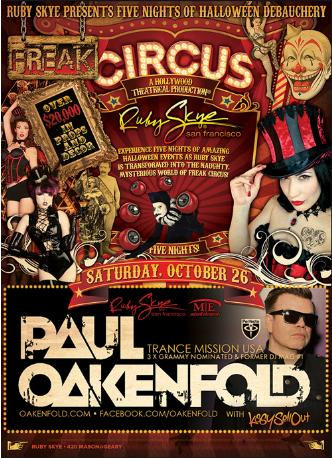 FREAK CIRCUS w/ Paul Oakenfold