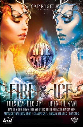 NEW YEARS EVE - FIRE & ICE