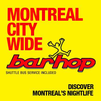 MONTREAL CITY WIDE BARHOP'13