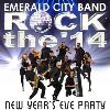 Emerald City Rock the 14 NYE @ Intercontinental Hotel - Addison