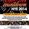 The 2nd Annual DOWNTOWN COUNTDOWN: New Years Eve 2014