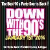 Down With The 90's XIII at Ivy Nightclub