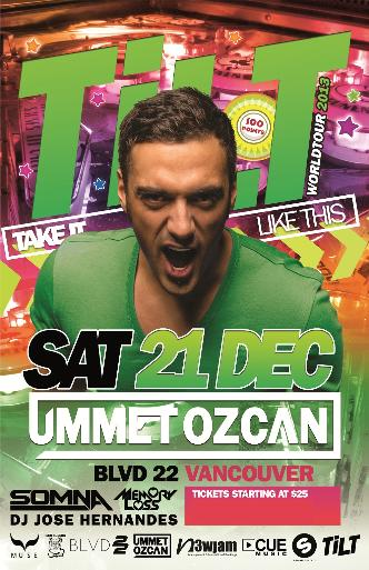 UMMET OZCAN : TiLT WORLD TOUR