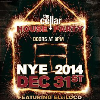 House Party NYE 2014 - Cellar