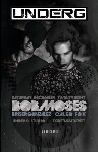 UNDERG W/ BOB MOSES