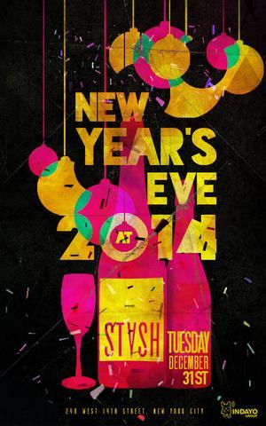 NYE 2014 @ Stash & Snap 2 in 1