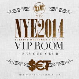 SET VIP ROOM: NYC NYE IN MIAMI