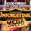 Unforgettable Mega Concert at Mirage Convention Centre (Kings Hall)