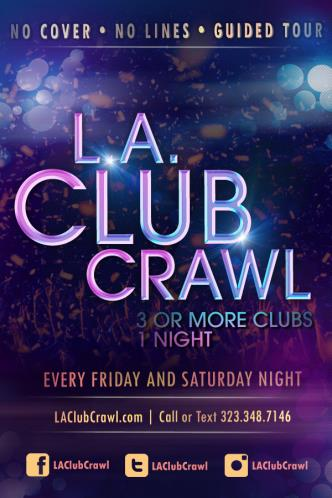 Let it Glow - LA Club Crawl