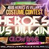 HEROES VS VILLAINS (GLOW RAVE)-img