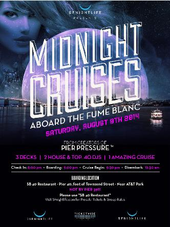 Midnight Cruise Saturday 8/9