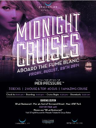 Midnight Cruise Friday 8/29