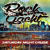Saturday Rock the Yacht Party @ Hornblower Yacht - Pier 15