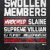 Swollen Members + Madchild & Supreme Villain - Venue :: #BlueprintLive at Venue