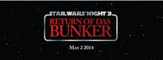 Das Bunker Star Wars Night 3: Main Image