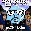 ACTION BRONSON *420 PARTY* at Venue