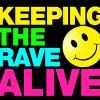 Keeping The Rave Alive 2014-img