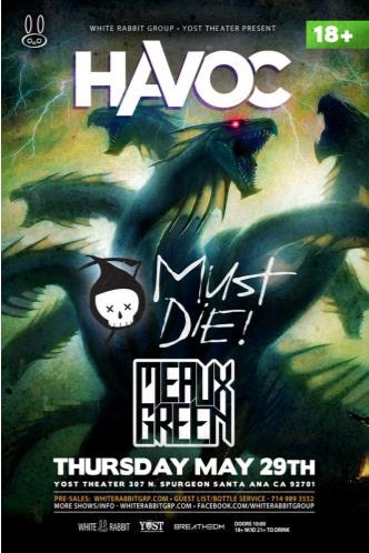 Havoc w/Must Die & Meaux Green: Main Image