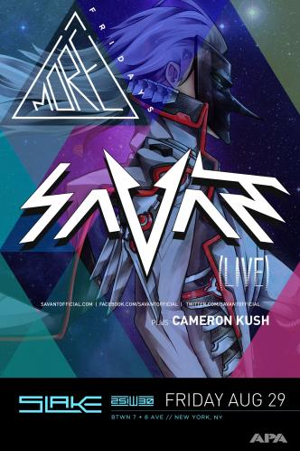 MORE FRIDAYS :: Savant LIVE