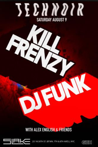 TECHNOIR DJ Funk + Kill Frenzy