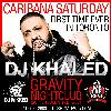 DJ Khaled  inside Gravity at GRAVITY SOUNDBAR