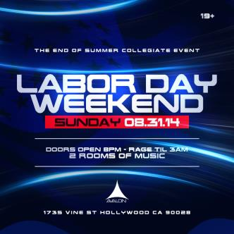Avalon -Labor Day Weekend Bash: Main Image