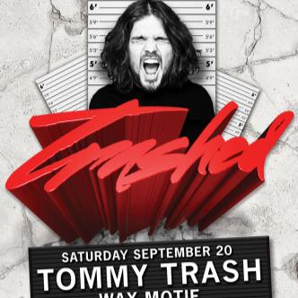 Trashed: TOMMY TRASH-img