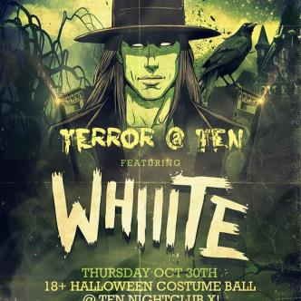 Terror at Ten with Whiiite-img
