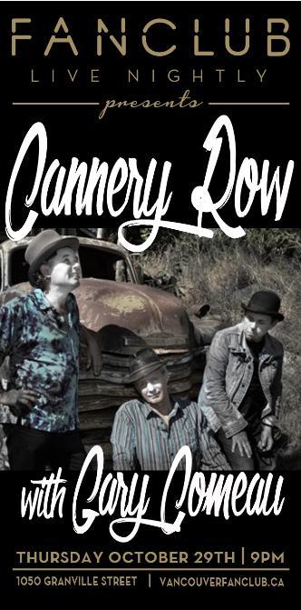 Cannery Row w/ Gary Comeau