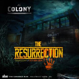 The Resurrection at The Colony