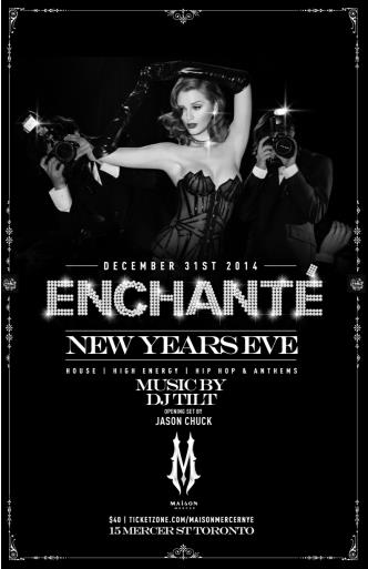 ENCHANT NYE 14 at MAISON